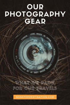 Our Photography Gear - what we pack for our travels - Non Stop Destination