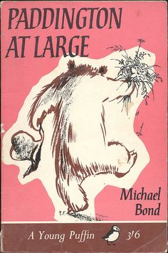 """""""Paddington At Large"""" by Michael Bond. Cover illustration by Peggy Fortnum"""