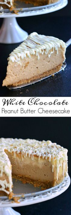 White Chocolate Peanut Butter Cheesecake. Smooth peanut butter cheesecake and white chocolate cheesecake are swirled together and topped with white chocolate drizzle.