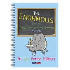 The Enormous Book of Talk for Writing Games for KS2 by Pie and Poppy Corbett NEW