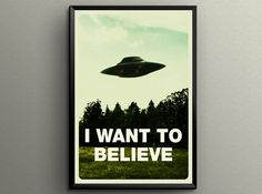 """The X-Files - I Want To Believe Poster Giclée Printed 24"""" x 36""""! Great Stocking Stuffer"""