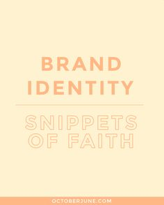 Brand Identity + Site Design: Snippets of Faith
