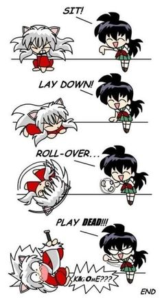 Kagome, What'd he do this time? hahahaha this is so funny