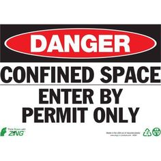 Zing Eco Safety Sign, Danger Confined Space, 10Hx14W, Recycled Polystyrene Self Adhesive, Multicolor