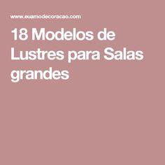 18 Modelos de Lustres para Salas grandes