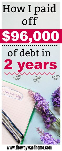 Find out how a 27-year-old woman paid off $96,000 of debt in just two years. Read more to learn her tips and tricks to paying off debt fast. #debt #budgetliving #debtpayoff via @thewaywardhome