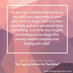 As I explain in my book, The Tapping Solution For Pain Relief,because pain quickly takes over your life, over time it can begin to determine how you feel, then what you do. Eventually, pain can become who you are. Do you identify yourself—who you are and who you can be—as someone with pa