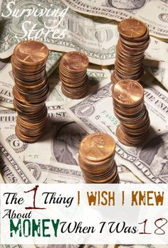 The one thing that I wish I would have known about money when I was 18! money ideas, money principles, #money