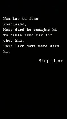 Hindi Quotes Images, Shyari Quotes, Snap Quotes, Pain Quotes, Happy Quotes, Words Quotes, Funny Quotes, Story Quotes, Broken Love Quotes