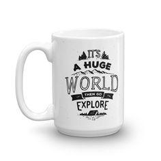 Items similar to Explore more Mug, coffee and tea mug, adventure lovers mug, quote on Etsy Gift Mugs, Gifts In A Mug, Customised Mugs, Tea Mugs, Best Gifts, My Etsy Shop, Lovers, Explore, Coffee