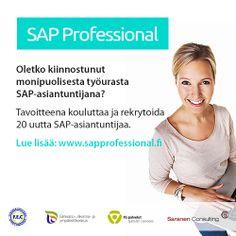 Koulutamme ja rekrytoimme 20 uutta SAP-asiantuntijaa! We're recruiting through our SAP Professional recruitment program 20 new SAP-professionals! Lue lisää ja hae mukaan! Job Opening, Lisa