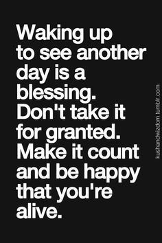 And be happy you don't have to worry about making a huge life changing decision today!