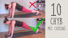 10 NEJČASTĚJŠÍCH CHYB při cvičení