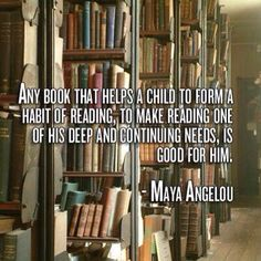 Maya Angelou on books