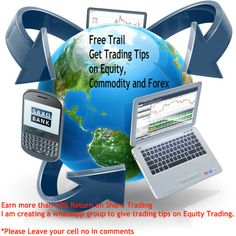 Earn more than 50% Return on Share Trading , Just for HNI's.  Hello I am a certified Investment Advisor , I work as a freelancer I am creating a whatsapp group to give trading tips on Equity Trading.  *Please Leave your cell no in comments Email your details on :- freetradingtipsonline@gmail.com