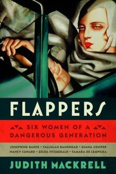 Flappers: Six Women of a Dangerous Generation by Judith Mackrell...I just bought this. It looks great! Movie Posters, Movies, Art, 2016 Movies, Films, Popcorn Posters, Kunst, Film Posters, Gcse Art