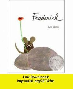 Frederick [English Edition] Leo Lionni ,   ,  , ASIN: B003JPH0TC , tutorials , pdf , ebook , torrent , downloads , rapidshare , filesonic , hotfile , megaupload , fileserve