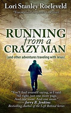 Running from a Crazy Man (and Other Adventures Traveling with #Jesus) - You'll find yourself saying as I did: just one more chapter. And one more. And one more. ~ #JerryBJenkins #Faith #Grace #blessing #QuietTime #Bible #devotion #Pray #prayer