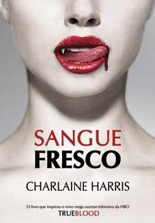 """Sangue Fresco"", by Charlaine Harris"