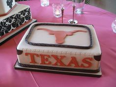 Texas Longhorns cake made the groom very happy!