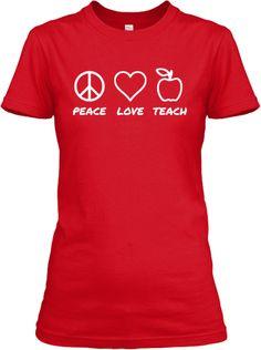 Peace Love Teach Women's T-Shirt | Teespring