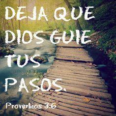 Ten presente al Señor en todo lo que hagas, y él te llevará por el camino recto. - Proverbios 3:6 (DHH) #Dios #Proverbios #sabiduría #oración