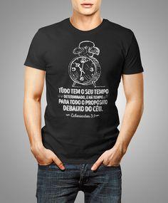 Camiseta Tudo tem o seu Tempo
