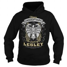 I Love LESLEY LESLEYBIRTHDAY LESLEYYEAR LESLEYHOODIE LESLEYNAME LESLEYHOODIES  TSHIRT FOR YOU Shirts & Tees