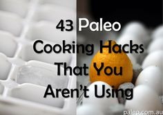 43 Awesome Cool Paleo Diet Recipes Cooking Hacks That You Aren't Using Tips Tricks Secrets