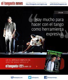 ★ CRAM ★ El Tangauta • Revista|Magazine #221 (ABR 13) Navegala en línea o descargala gratis | Surf it online or download it for free: eltangauta.com/