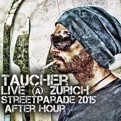 "Check out ""taucher live at streetparade after hour zürich aug 2015"" by Taucher  Adult-Music on Mixcloud"