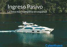 Ingreso Pasivo: la lista más completa - Ingreso Pasivo Bussines Ideas, Things To Know, Life Hacks, Investing, Boat, Education, Memes, Audiophile, Entrepreneurship