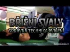 Cviky na BŘIŠNÍ SVALY - spodní část - správná technika cvičení - YouTube Self Care, Techno, Pilates, Abs, Health Fitness, Youtube, Abdominal Muscles, Health And Fitness, Six Pack Abs