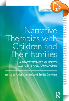 Narrative Therapies with Children and Their Families    ::  <I> <P>Narrative Therapies with Children and their Families </I>introduces and develops the principles of narrative approaches to systemic therapeutic work, and shows how they can provide a powerful framework for engaging troubled children and their families. Written by eminent and leading clinicians, known nationally and internationally for their research and theory development in the field of child and family mental health, ...