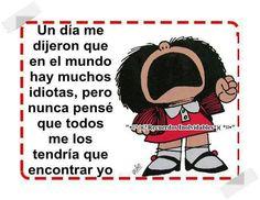 Idiotas. Mafalda.