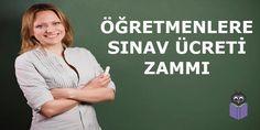 Öğretmenlerin MEB Sınav Görevi Ücretlerine Zam