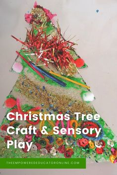 Sensory Christmas Tree Craft - The Empowered Educator Christmas Tree Crafts, Christmas Activities, Family Day Care, Holiday Themes, Sensory Play, Baby Crafts, Toddler Preschool, Beautiful Christmas, Education