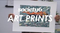 I ordered a  few prints my self, EXCELENT quality Art Prints from Society6 - Product Video