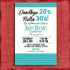 Goodbye 20's, Hello 30's-30th, 40th, 50th Chevron Style Birthday  Invitation 4x6 or 5x7 Invitation for adults-DIY Printable on Etsy, $15.00