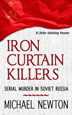 "Iron Curtain Killers: ""Serial Murder in Soviet Russia"" by... https://www.amazon.com/dp/B077MMW32Z/ref=cm_sw_r_pi_dp_x_DF0fAbJ37HJDN"