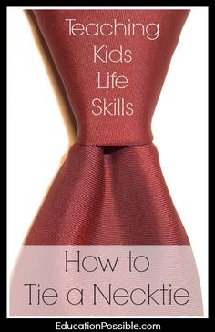 Teaching Kids Life Skills: How to Tie a Necktie