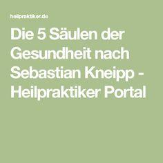 Die 5 Säulen der Gesundheit nach Sebastian Kneipp - Heilpraktiker Portal