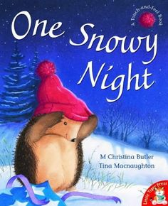 One Snowy Night by M Christina Butler & Tina Macnaughton · Story Snug Christmas Books, Christmas Countdown, A Christmas Story, Father Christmas, Night Book, Finger Plays, Kids Lighting, Book Themes, Bedtime Stories