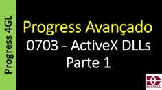 Totvs - Datasul - Treinamento Online (Gratuito): Progress 4GL - 0703 - ActiveX DLLs - Parte 1 - Pro...