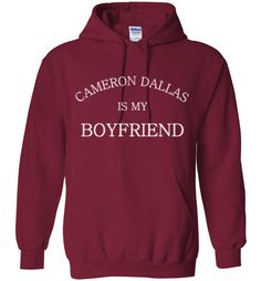 Cameron Dallas is my Boyfriend HoodieåÊBy Tshirt Unicorn Generous fit. Soft, sturdy, easy to move around in, all the while looking good. Air Jet Spun Yarn. Double-needle stitching. Set-in sleeves. 1x1