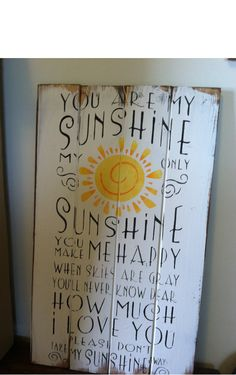 "You are my sunshine 13""w x 24 1/2""h hand-painted wood sign"