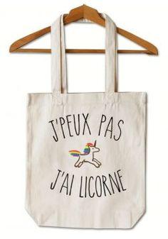 """Tote Bag """"Je peux pas j'ai licorne"""""""
