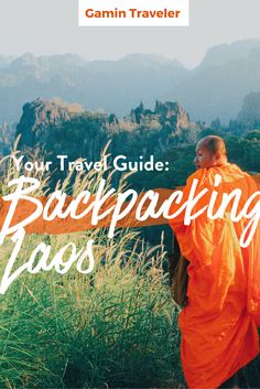 Backpacking Laos: A Full Travel Guide for You via @gamintraveler