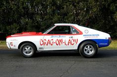 "Joe Brown says, ""I was quite spellbound that a friend of mine, Bob Reisinger, was building an exact replica of Shirley's 1969 AMC AMX. Amc Javelin, Race Engines, American Motors, Best Muscle Cars, Mustang Cars, Drag Cars, Performance Cars, Vintage Racing, Car Humor"
