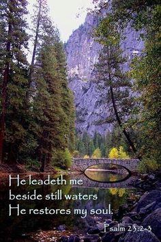 He lets me rest in green meadows; He leads me beside peaceful streams.